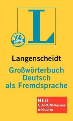 Langenscheidts Großwà rterbuch: Deutsch als Fremdsprache: Hans Wellmann, Günther