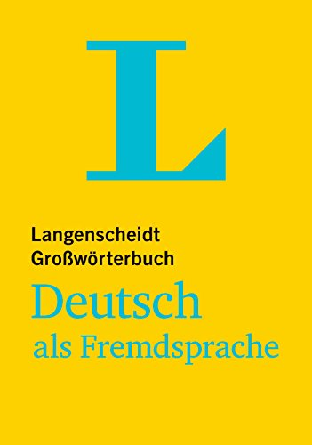 9783468490392: Langenscheidt Grosswoerterbuch Deutsch als Fremdsprache - Monolingual German Dictionary (German Edition)