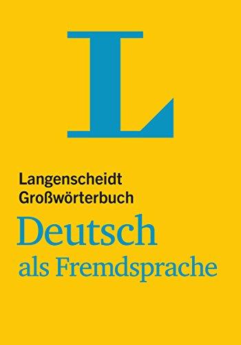 9783468490484: Langenscheidt Großwörterbuch Deutsch als Fremdsprache : Das einsprachige Wörterbuch für alle, die Deutsch lernen