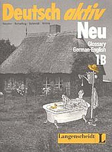 Deutsch Aktiv Neu - Level 2: Glossar: Wilms, H, Schmidt,