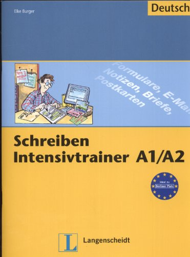 9783468491559: Schreiben Intensivtrainer: Schreiben Intensivtrainer A1-A2 (German Edition)