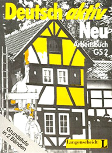9783468491665: Deutsch Aktiv Neu Arbeitsbuch Gs2 (German Edition)