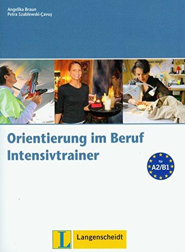 9783468491672: Orientierung Im Beruf intensivtrainer con CD audio (Texto)