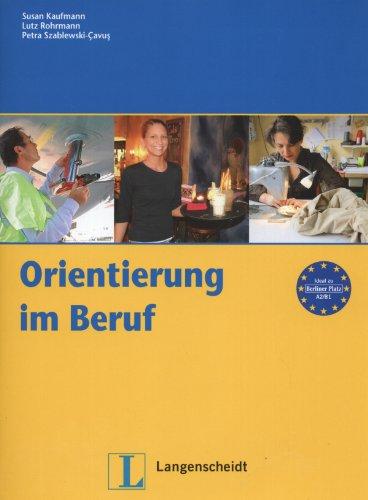 9783468491696: Orientierung Im Beruf (German Edition)