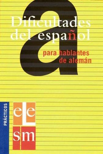 9783468492259: Dificultades del español para hablantes de alemán