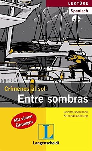 9783468492990: Crímenes al sol. Entre sombras: Leichte spanische Kriminalerzählung