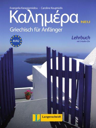 9783468493317: Kalimera Neu. Lehrbuch mit 2 Audio-CDs