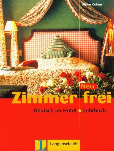 9783468494123: Zimmer Frei Neu - Level 10: Lehrbuch (German Edition)