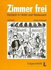 9783468494208: Zimmer Frei - Deutsch in Hotel Und Restaurant - Level 1: Lehrbuch