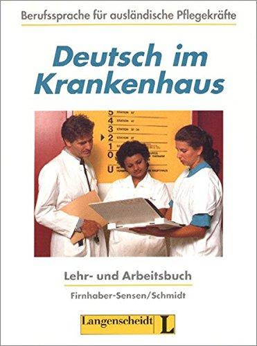 9783468494260: Deutsch Im Krankenhaus: Lehr- Und Arbeitsbuch (German Edition)