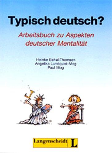 9783468494468: Typisch deutsch? Arbeitsbuch zu Aspekten deutscher Mentalität. RSR