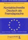 9783468494505: Kontaktschwelle Deutsch als Fremdsprache (German Edition)