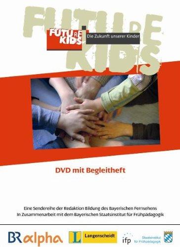 Future Kids - Die Zukunft unserer Kinder: Diverse
