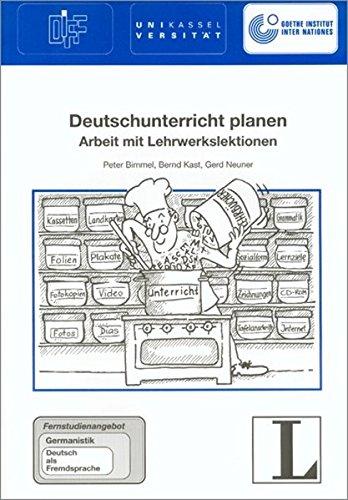 Deutschunterricht planen. Fernstudieneinheit 18: Bimmel, Peter, Kast,