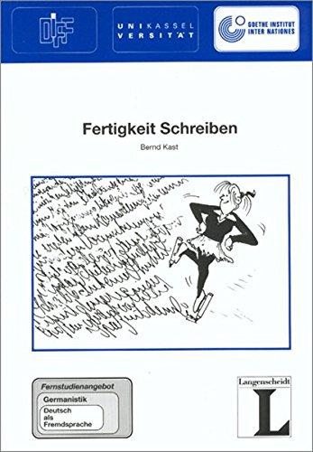 Fertigkeit Schreiben (German Edition): Bernd Kast