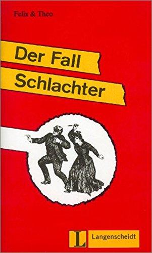 9783468496844: Felix Und Theo - Level 1: Der Fall Schlachter (German Edition)