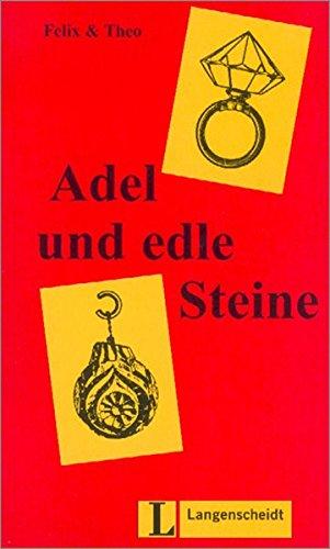 9783468496851: Adel und edle Steine (Nivel 1) (Lecturas monoling�es)