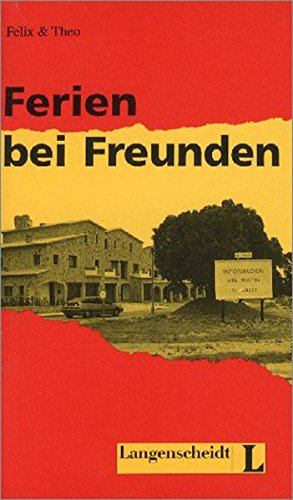9783468496868: Felix Und Theo - Level 2: Ferien Bei Freunden (German Edition)