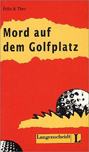 9783468496905: Mord auf dem Golfplatz (Nivel 2) (Lecturas monolingües)