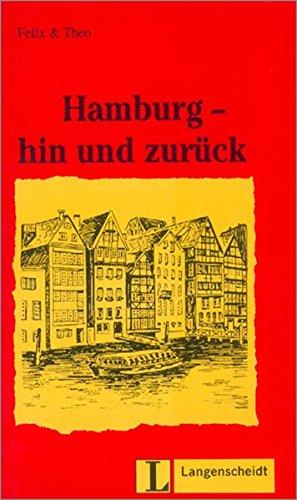 9783468496936: Hamburg hin und zurück (Nivel 1): Hamburg - Hin Und Zuruck (Lecturas monolingües)