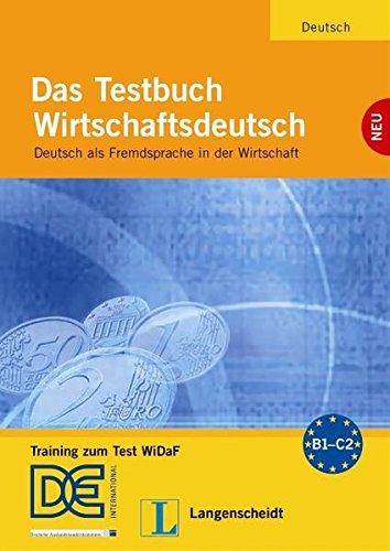 Das Testbuch Wirtschaftsdeutsch: Testheft (German Edition) (9783468498411) by Bernard Straub