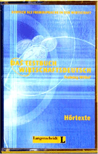 Das Testbuch Wirtschaftsdeutsch, neue Rechtschreibung, Hörtexte, 1 Cassette (German Edition) (9783468498442) by Riegler-Poyet, M.; Boelcke, J.; Straub, B.; Thiele, P.