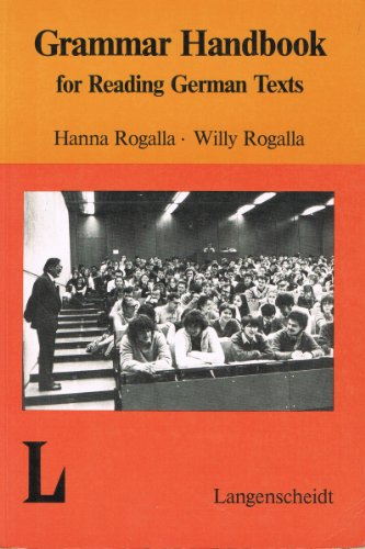 Grammar Handbook for Reading German Texts: Rogalla