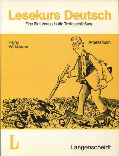 Langenscheidts Lesekurs Deutsch. Internationales Arbeitsbuch. Eine Einführung