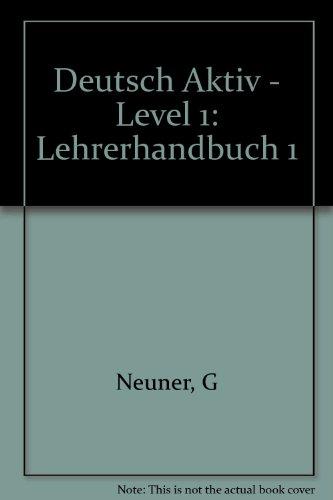 9783468499029: Deutsch Aktiv - Level 1: Lehrerhandbuch 1