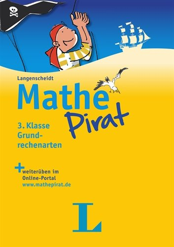 9783468600258: Mathepirat 3. Klasse Grundrechenarten