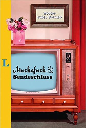 9783468738944: Muckefuck & Sendeschluss: Wörter außer Betrieb