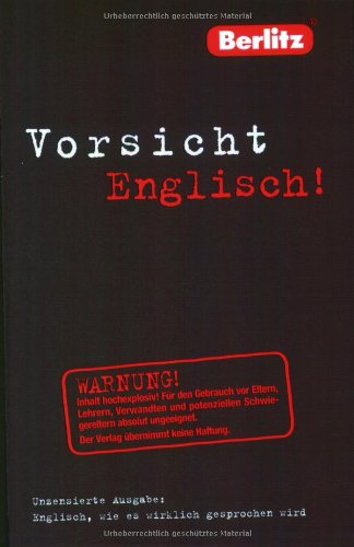 Berlitz Vorsicht Englisch: KÃ hler, Hans-Uwe