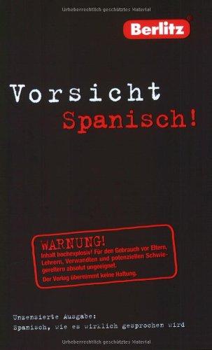 9783468791512: Berlitz Vorsicht Spanisch!