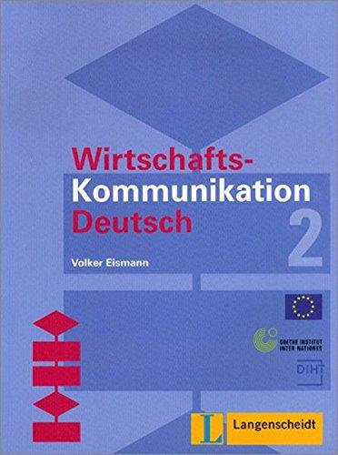 9783468904769: Wirtschaftskommunikation Deutsch: Lehrbuch 2 (German Edition)