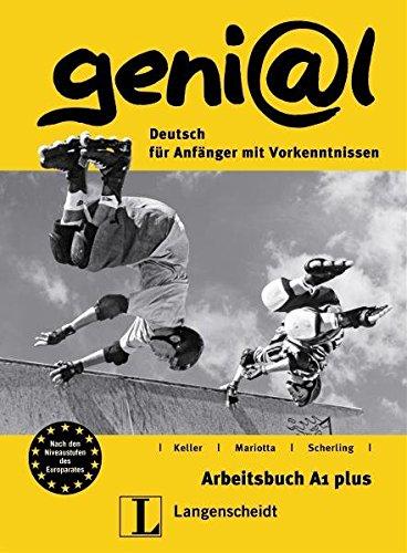 geni@l A1 plus. Arbeitsbuch: Deutsch für Anfänger: Susy Keller