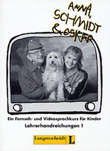 ANNA, SCHMIDT & OSKAR 1 LEHRERHANDREICHUNGEN - Collectif