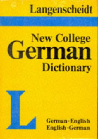 Langenscheidt New College German Dictionary: German-English, English-German (Langenscheidt new college dictionaries) (346897020X) by Langenscheidt Staff