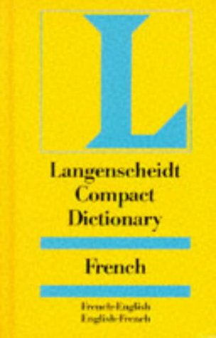 9783468970702: Langenscheidt Compact Dictionary French: French-English, English-French (Langenscheidt compact dictionaries)