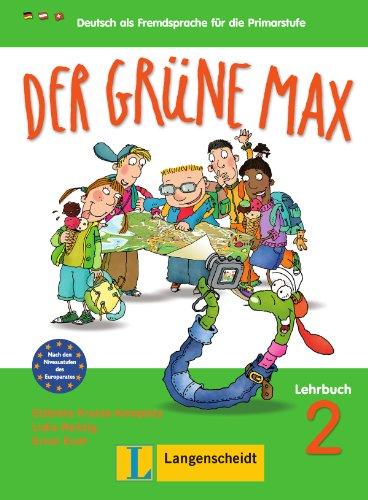 9783468988554: Der grüne Max 2. Lehrbuch 2: Deutsch als Fremdsprache für die Primarstufe