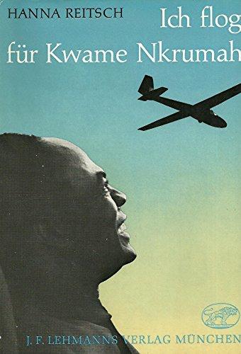 9783469001528: Ich flog für Kwame Nkrumah.