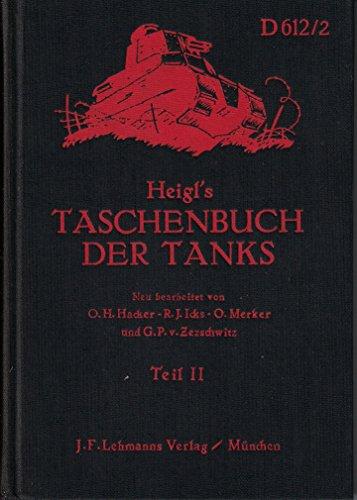 Heigl's Taschenbuch der Tanks D 612/2 -: Zezschwitz, G.P.