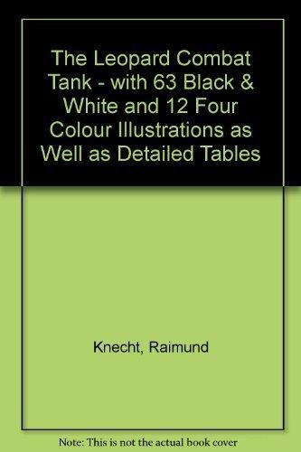 Leopard Combat Tank: Knecht, Raimund (editor)