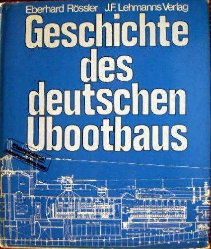 9783469005076: Geschichte des deutschen Ubootbaus (German Edition)