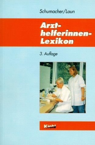 9783470451534: Arzthelferinnen - Lexikon. (Lernmaterialien)