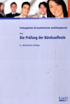 9783470455280: Die Prufung der Burokaufleute: Falle - Fragen - Losungen