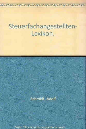 9783470536613: Steuerfachangestellten- Lexikon.