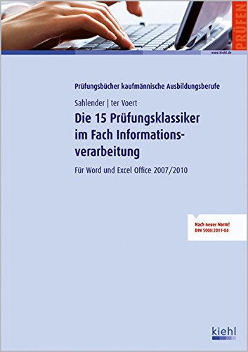 9783470638218: Sahlender, M: 15 Prüfungsklassiker/Informationsverarb.
