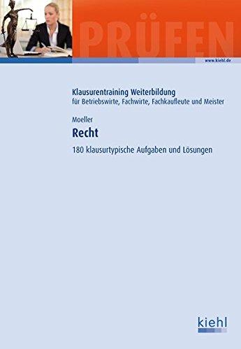 9783470641119: Recht: 180 klausurtypische Aufgaben und Lösungen