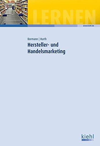 9783470649214: Hersteller- und Handelsmarketing