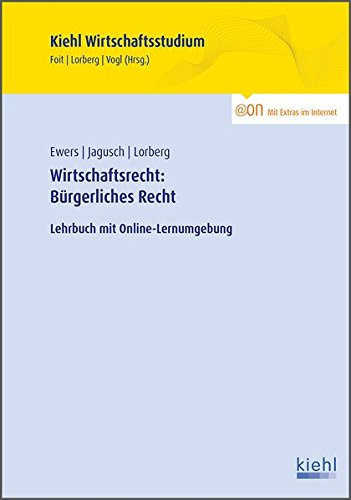 9783470654911: Wirtschaftsrecht: Bürgerliches Recht: Lehrbuch mit Online-Lernumgebung